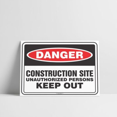 Danger Sign - Construction Site Keep Out Sign - Hazard Signs NZ
