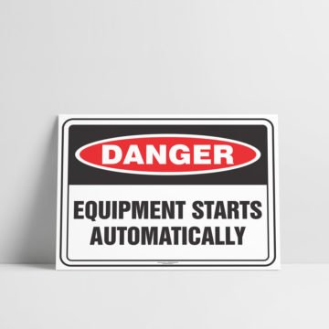 Equipment Starts Automatically Sign - Hazard Signs NZ