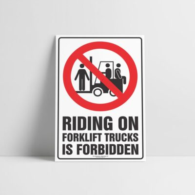 Forklift Riding Forbidden Sign - Forklift Signs - Hazard Sign NZ