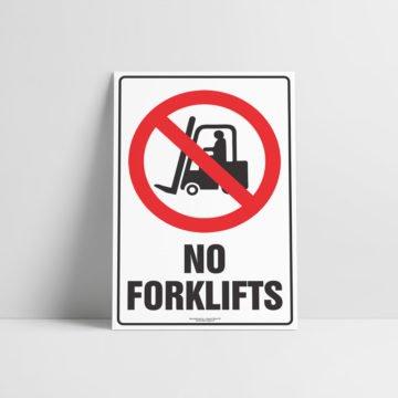 No Forklifts Sign