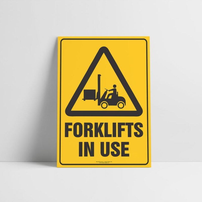 Forklifts In Use Sign - Forklifts Signs - Hazard Sign NZ