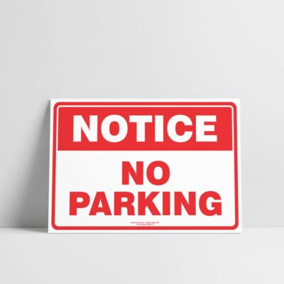 No parking Sign - Notice/Information Signs - Hazard Sign NZ