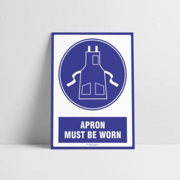 Apron Must be Worn Sign - Mandatory Signs - Hazard Signs NZ