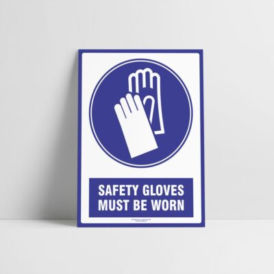 Safety Gloves Sign - Safety Gloves Must Be Worn - Mandatory Signs - Hazard Signs NZ