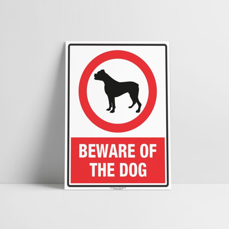 Beware Of The Dog Sign - Prohibition Sign - Hazard Signs NZ