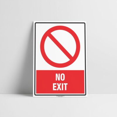 No Exit Sign - Mandatory Signs - Hazard Signs NZ