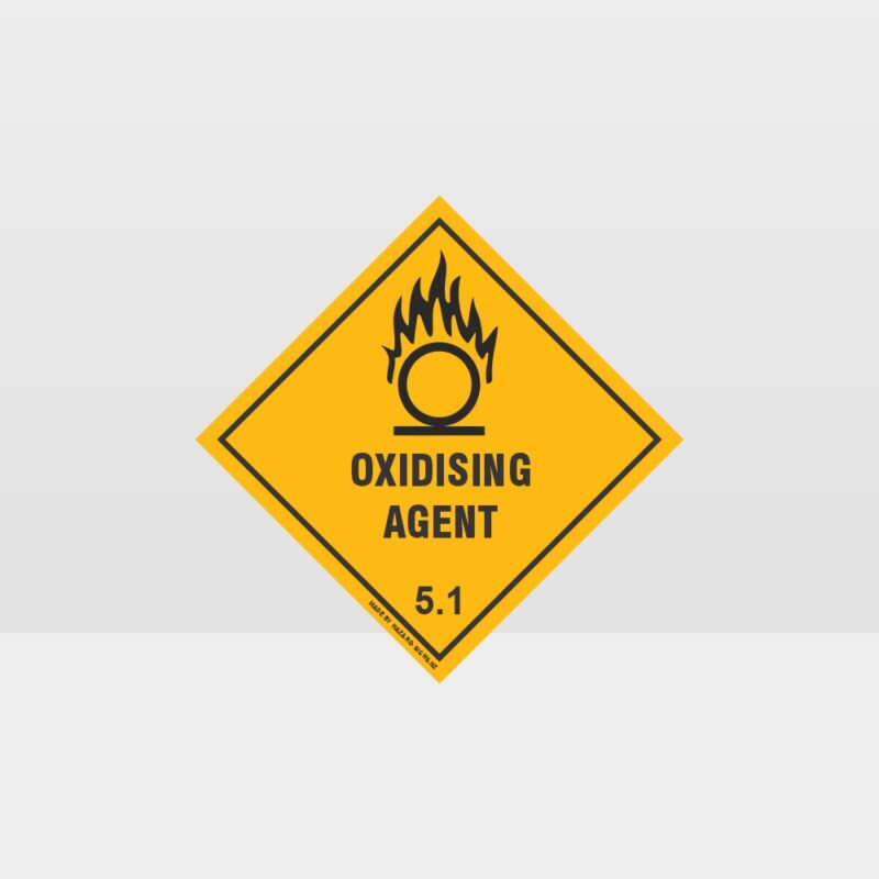 Class 5.1 Oxidising Agent Sign