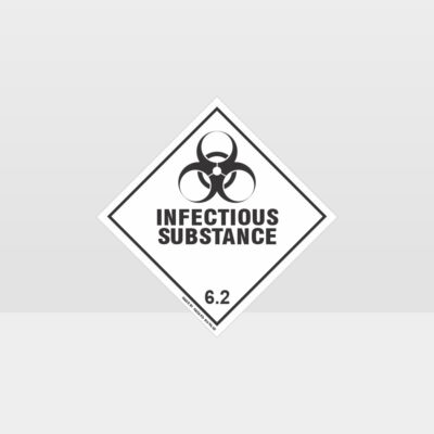 Class 6.2 Infectious Substance Sign