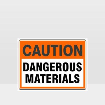 Caution Dangerous Materials Sign