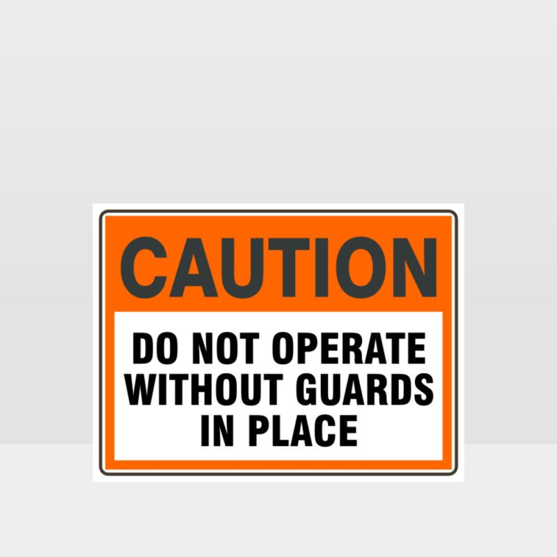 Caution Do Not Operate Sign