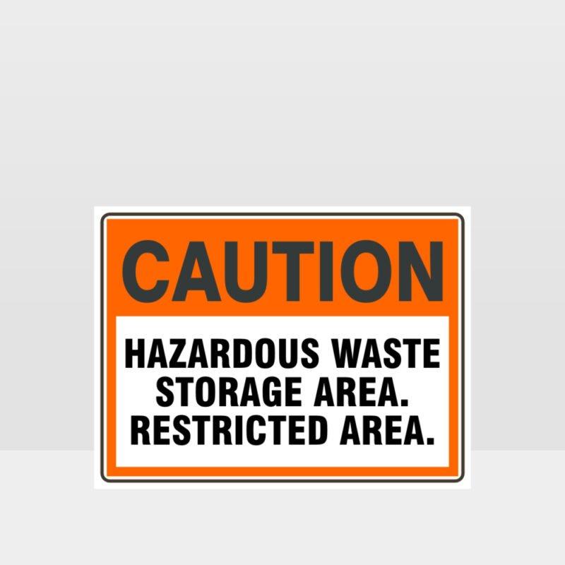Caution Hazardous Waste Storage Area Sign