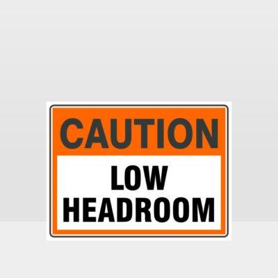 Caution Low Headroom Sign