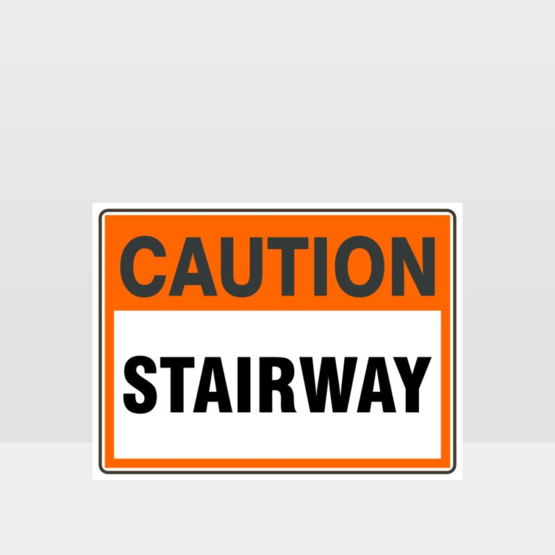 Caution Stairway Sign
