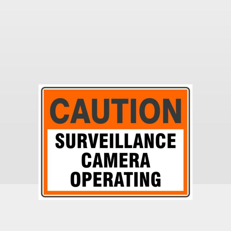 Caution Surveillance Camera Operating Sign