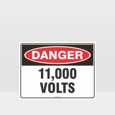 Danger 11000 Volts Sign