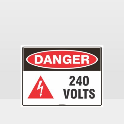 Danger 240 Volts With Symbol Sign