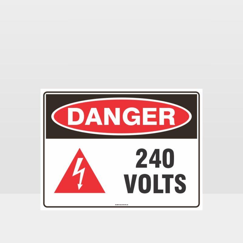 Danger 240 Volts With Symbol Sign
