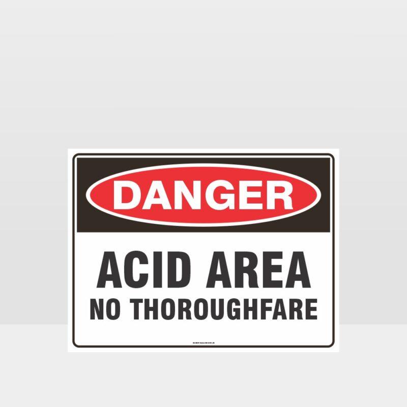 Danger Acid Area No Thoroughfare