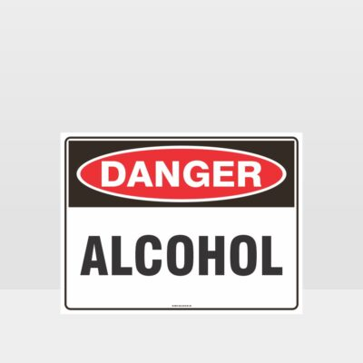 Danger Alcohol Sign