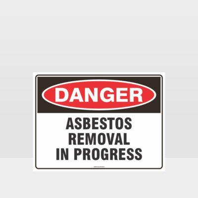 Danger Asbestos Removal In Progress Sign