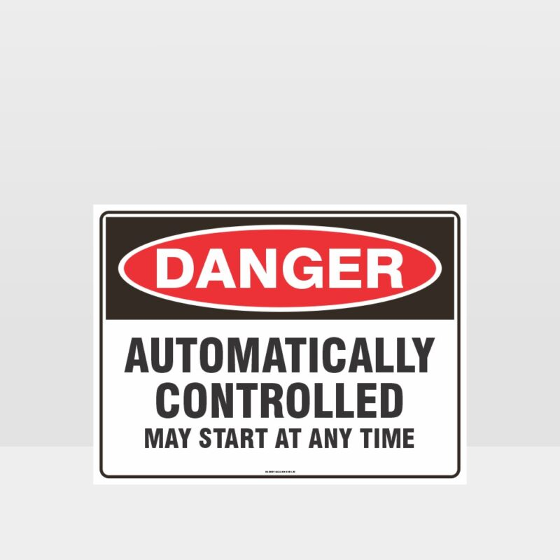 Danger Automatically Controlled Sign