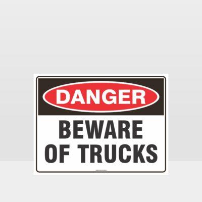 Danger Beware Of Trucks Sign