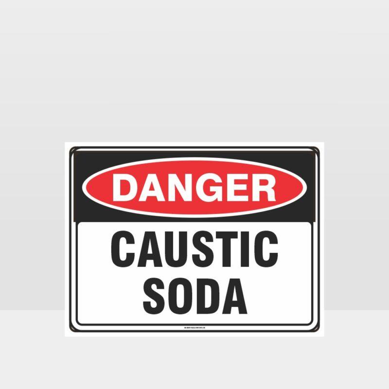 Danger Caustic Soda Sign