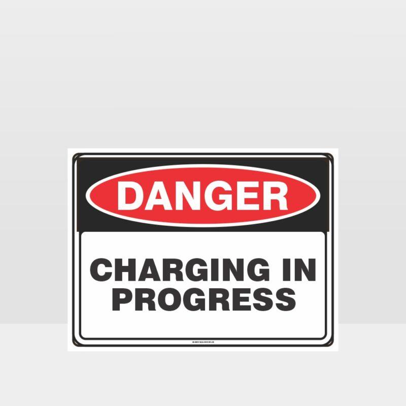 Danger Charging In Progress Sign