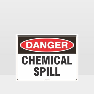 Danger Chemical Spill Sign