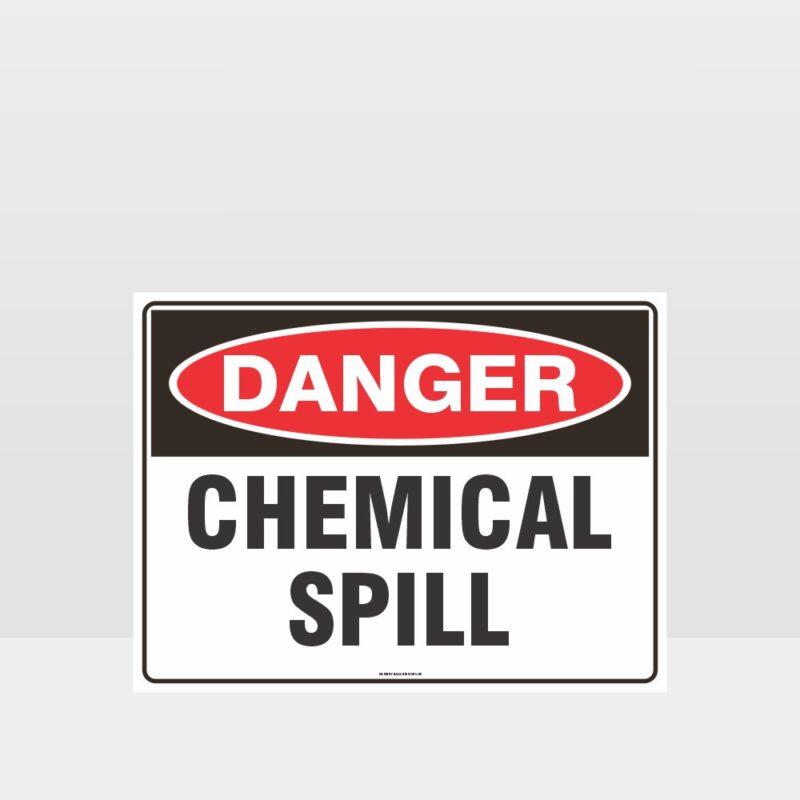 Danger Chemical Spill Sign