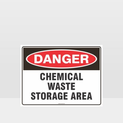 Danger Chemical Waste Storage Area Sign