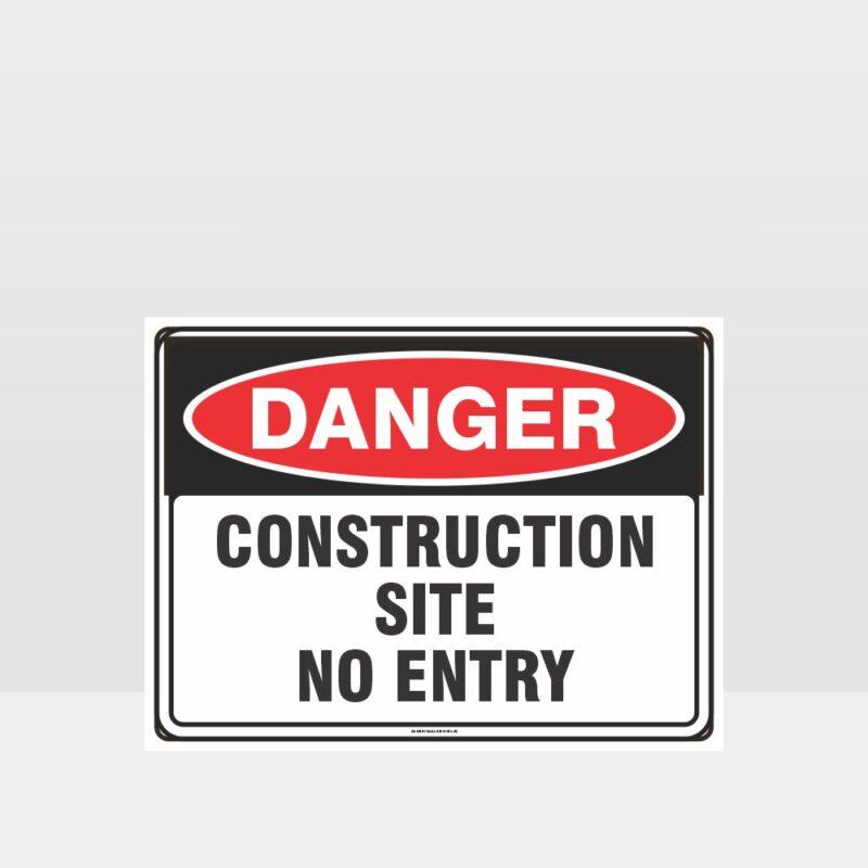 Danger Construction Site No Entry sign