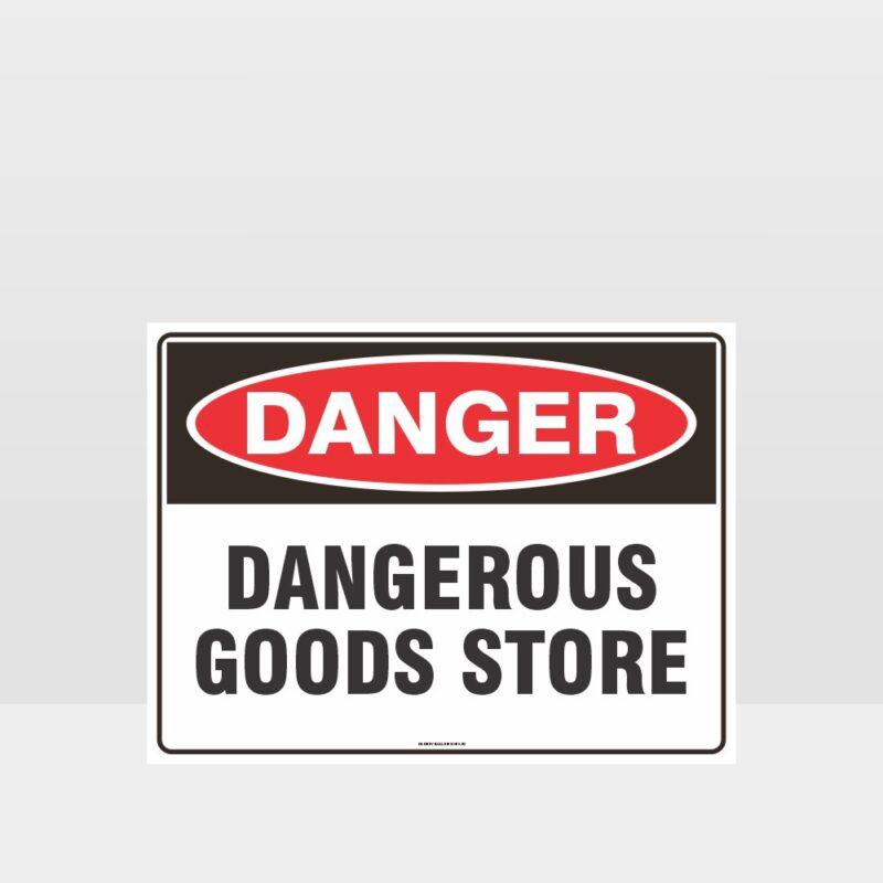 Danger Dangerous Goods Store Sign