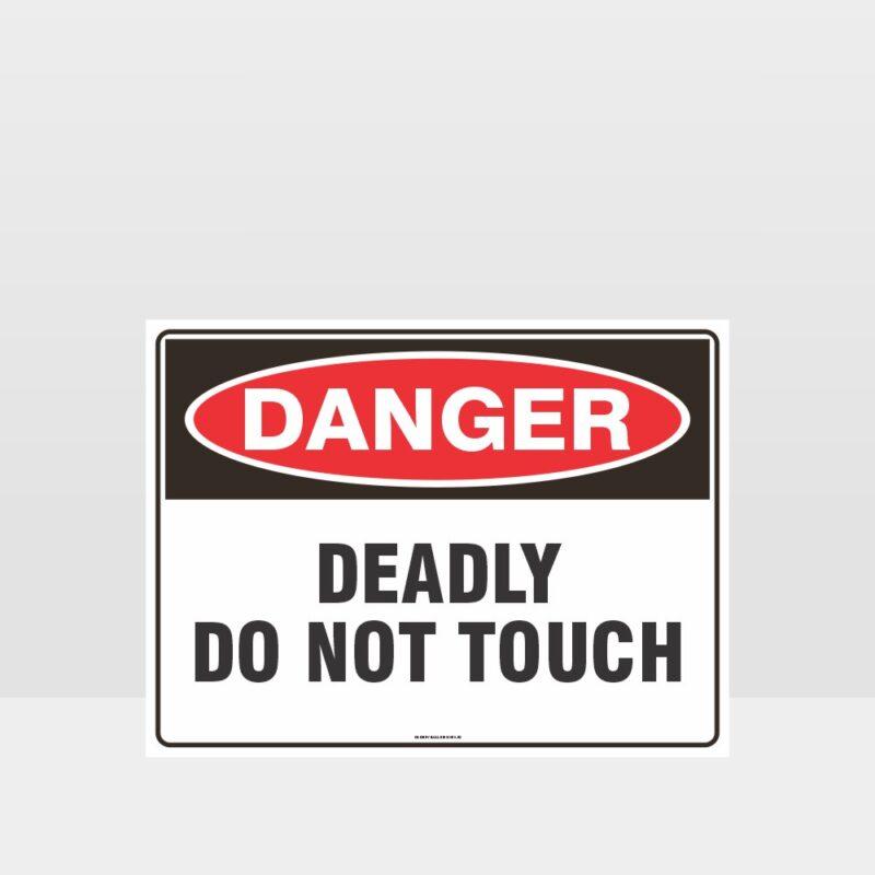 Danger Deadly Do Not Touch Sign