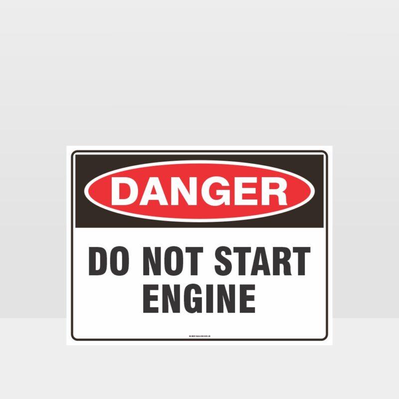 Danger Do Not Start Engine Sign