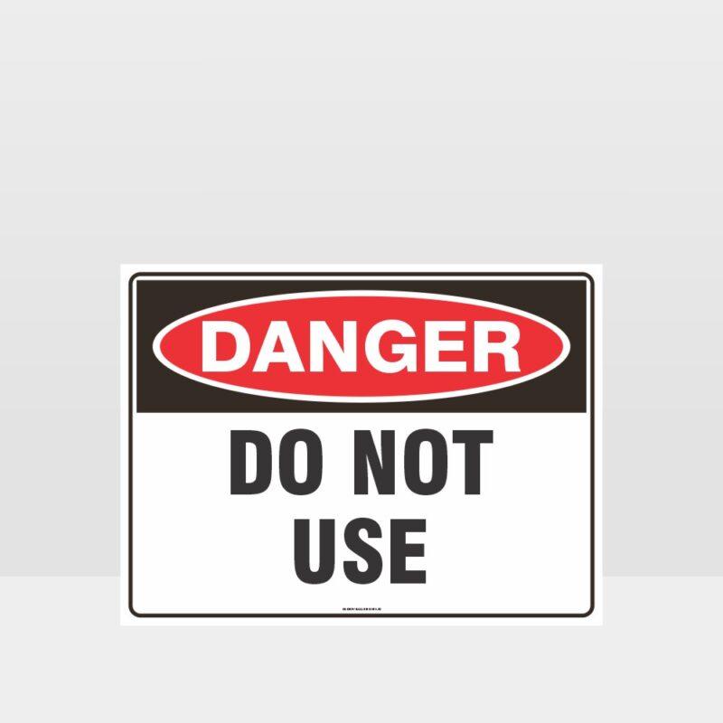 Danger Do Not Use Sign