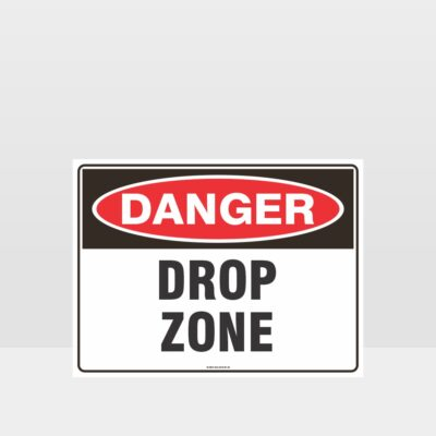 Danger Drop Zone Sign