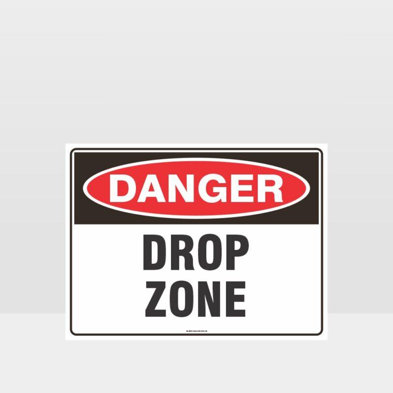 Danger Drop Zone Sign