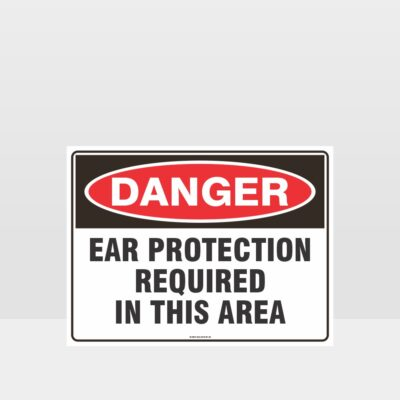 Danger Ear Protection Sign