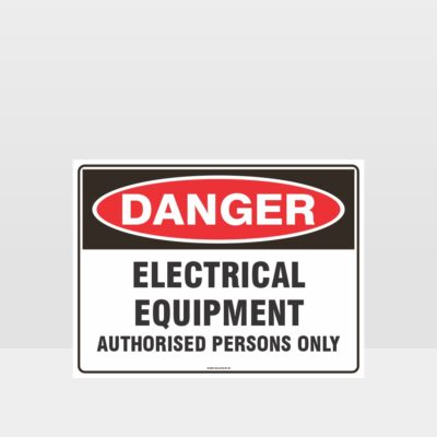 Electrical Equipment Authorised Persons Only Sign