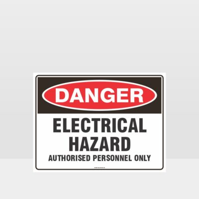 Electrical Hazard Authorised Personnel Only Sign