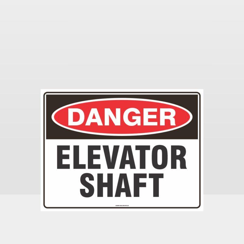 Danger Elevator Shaft Sign