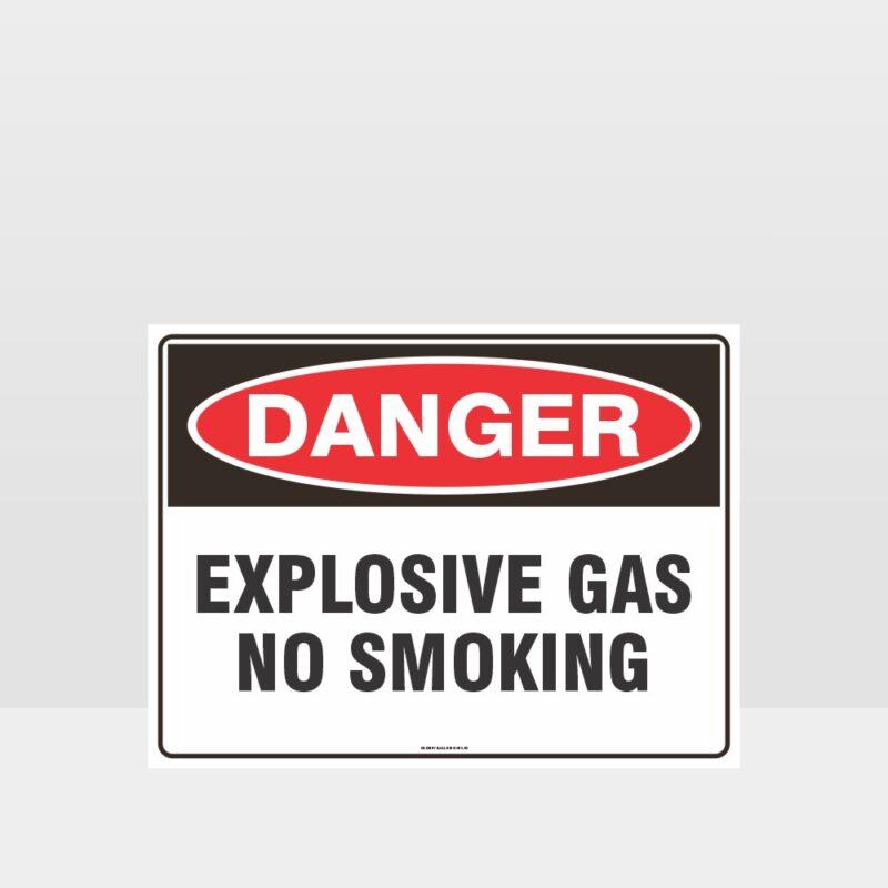 Danger Explosive Gas No Smoking