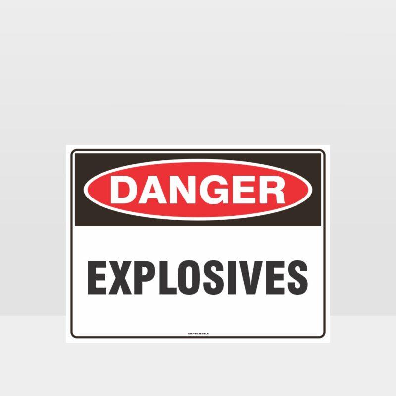 Danger Explosives Sign