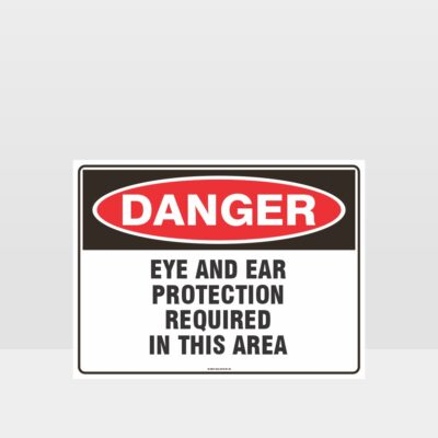 Eye And Ear Protection Required Sign