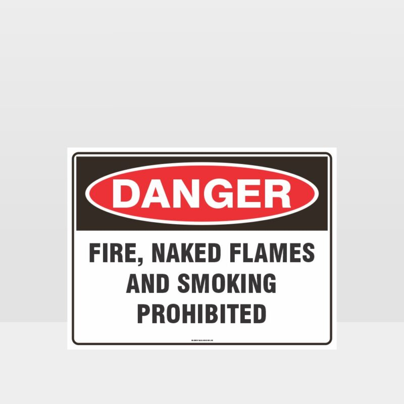 Danger Fire Flames Smoke Prohibited Sign