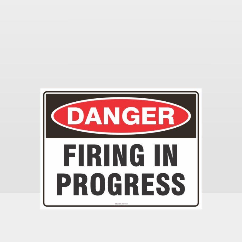Danger Firing In Progress Sign