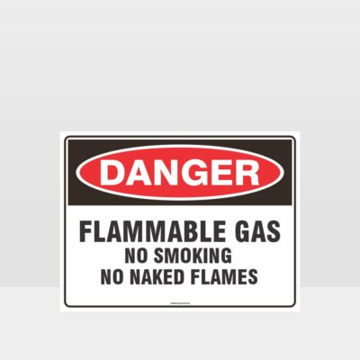 Danger Flammable Gas No Smoking Sign
