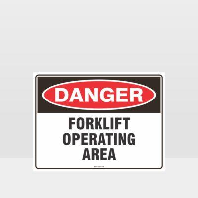 Danger Forklift Operating Area Sign