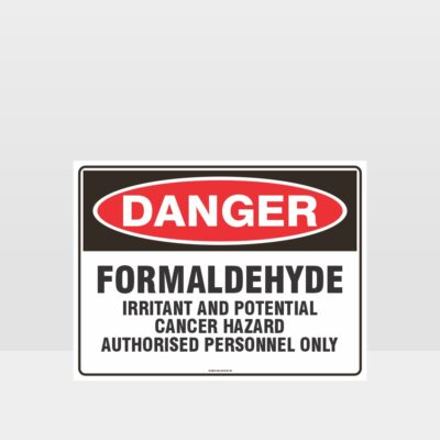 Danger Formaldehyde Sign